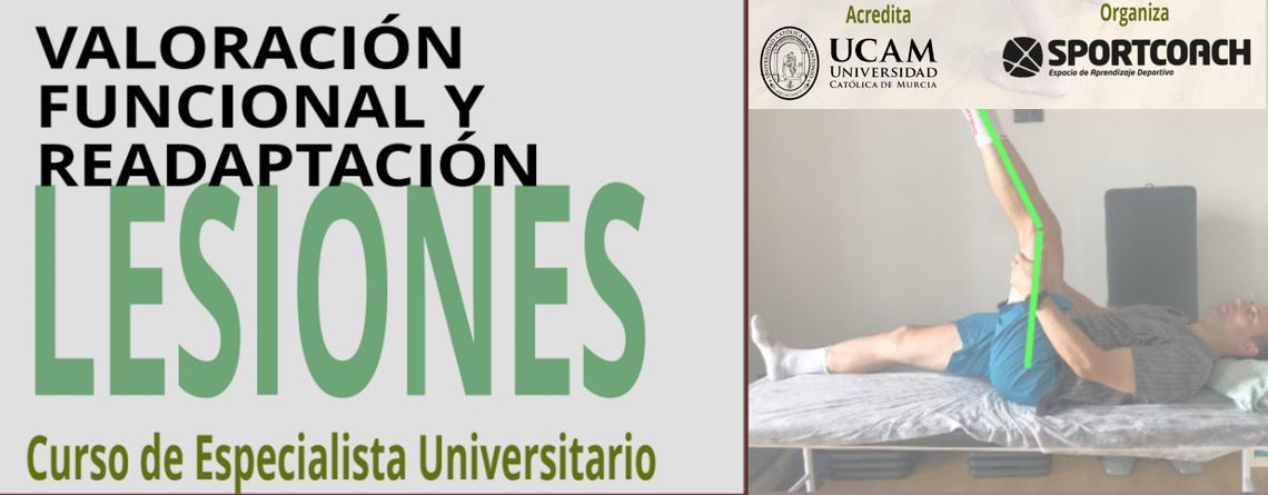 Curso de Especialista Universitario «Valoración Funcional y readaptación de Lesiones»